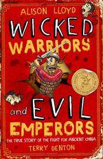 Vente Livre Numérique : Wicked Warriors & Evil Emperors  - Alison Lloyd