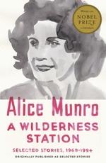 Vente Livre Numérique : A Wilderness Station  - Alice Munro