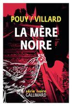 Vente Livre Numérique : La mère noire  - Jean-Bernard POUY - Marc Villard