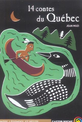 Quatorze contes du quebec (anc ed)