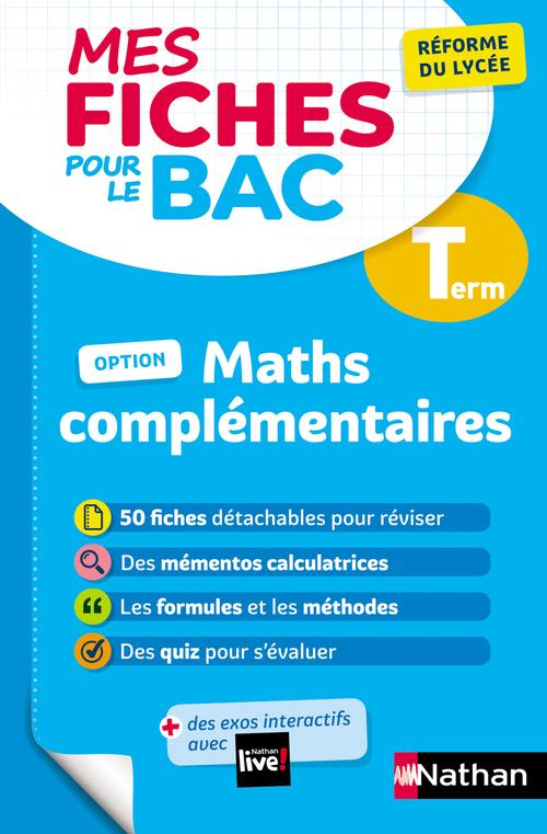 mathématiques complémentaires : terminale (édition 2021)