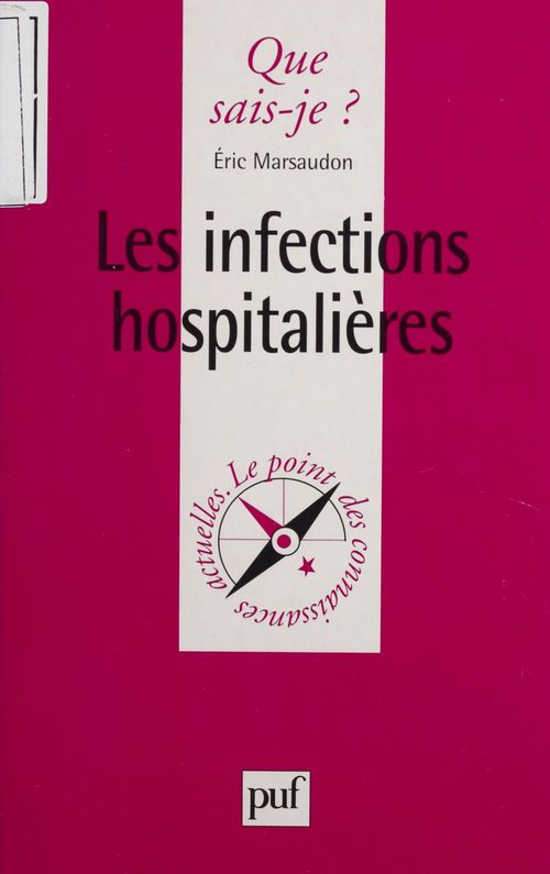 Iad - les infections hospitalieres qsj 3386