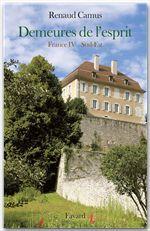 Demeures de l'esprit ; France t.4 ; Sud-Est