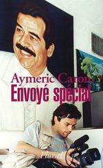 Vente EBooks : Envoyé spécial  - Aymeric Caron
