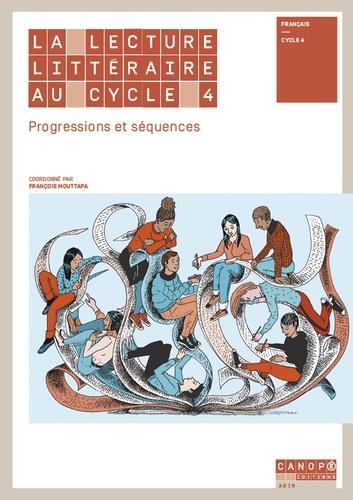 La Lecture Litteraire Au Cycle 4