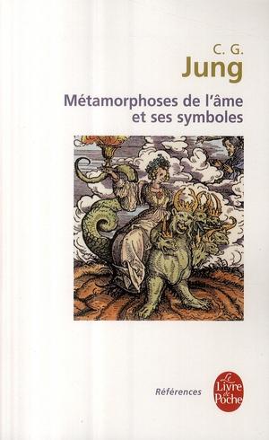 Les Metamorphoses De L'Ame Et Ses Symboles