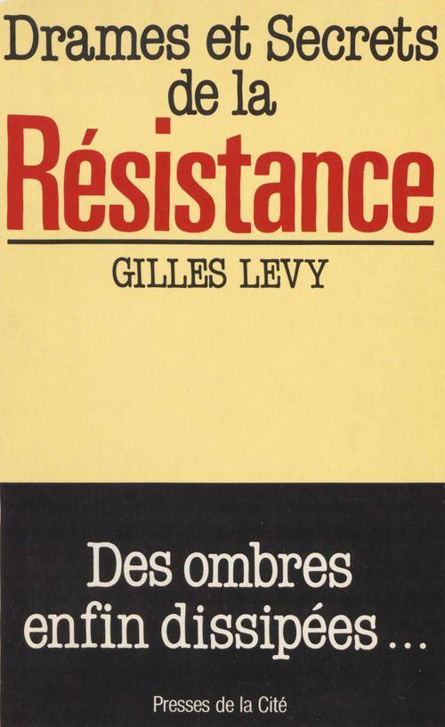 Drames & secrets resistance