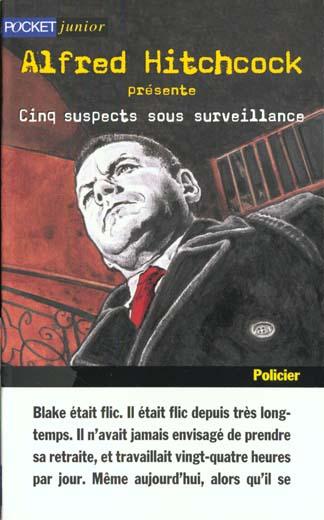 Cinq suspects sous surveillance