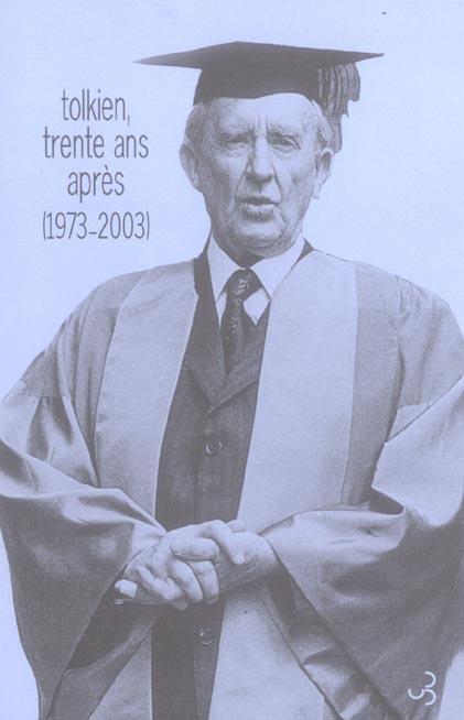 Tolkien, trente ans apres, 1973-2003