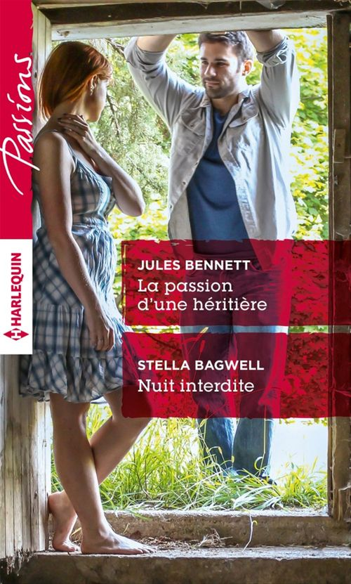 Vente Livre Numérique : La passion d'une héritière - Nuit interdite  - Jules Bennett  - Stella Bagwell