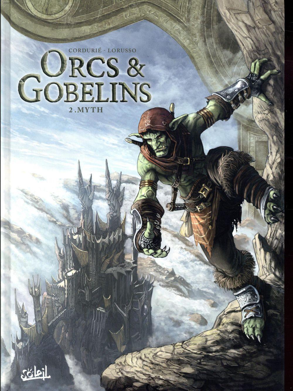 ORCS et GOBELINS T.2  -  MYTH  LORUSSO, GIOVANNI