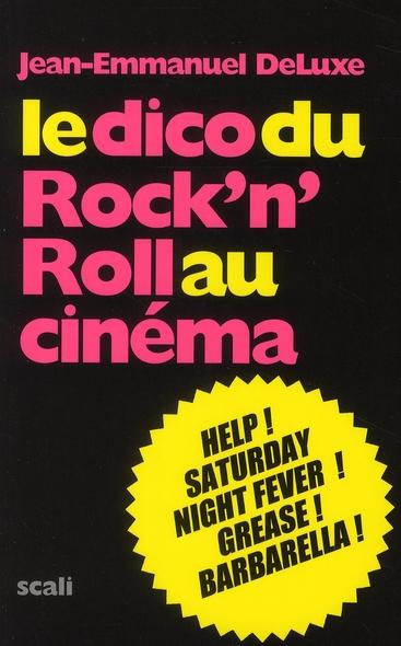 Le dico du rock'n'roll au cinéma