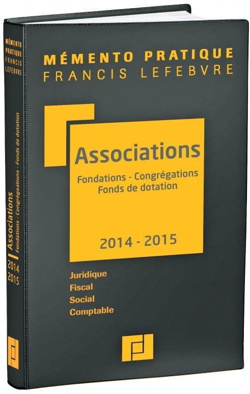 Memento Pratique; Associations (Edition 2014/2015)