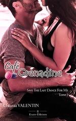 Vente Livre Numérique : Café Grenadine  - Chiaraa Valentin