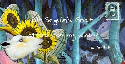 Mr Seguin'S Goat - Letters From My Windmill