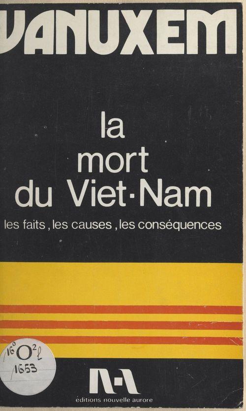 La mort du Viêt-Nam  - Paul Vanuxem
