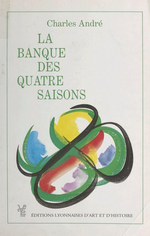 La banque des quatre saisons