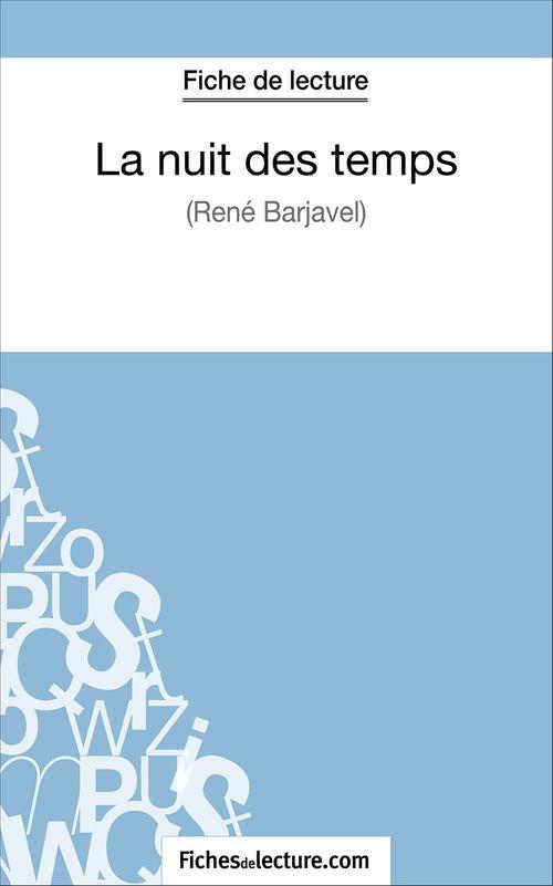 La nuit des temps de René Barjavel ; fiche de lecture ; analyse complète de l'½uvre