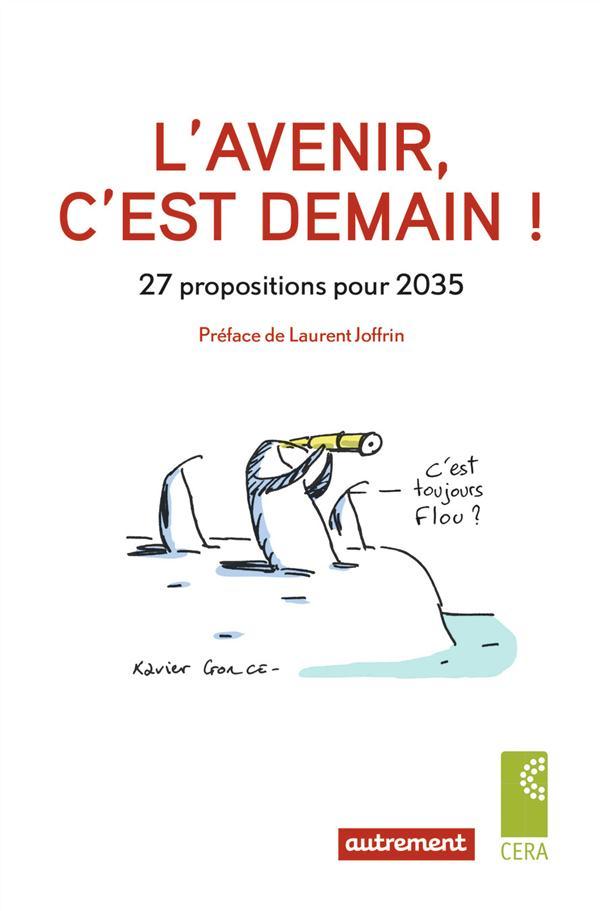 L'avenir, c'est demain ! 27 propositions pour 2035