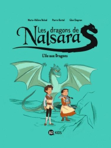 Les dragons de Nalsara T.1 ; l'île des dragons