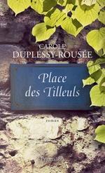 Vente EBooks : Place des tilleuls  - Carole Duplessy-Rousée