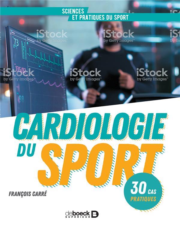 Cardiologie du sport ; 30 cas pratiques