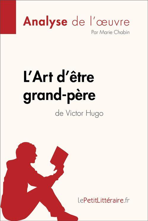 L'Art d'être grand-père de Victor Hugo (Analyse de l'oeuvre)