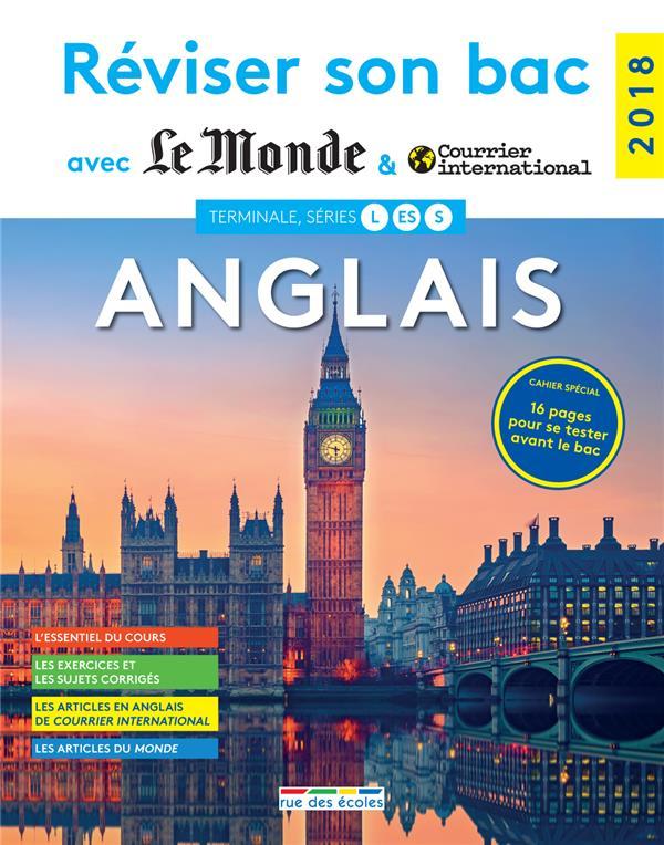 REVISER SON BAC AVEC LE MONDE ; anglais ; terminales L, ES, S (édition 2018)