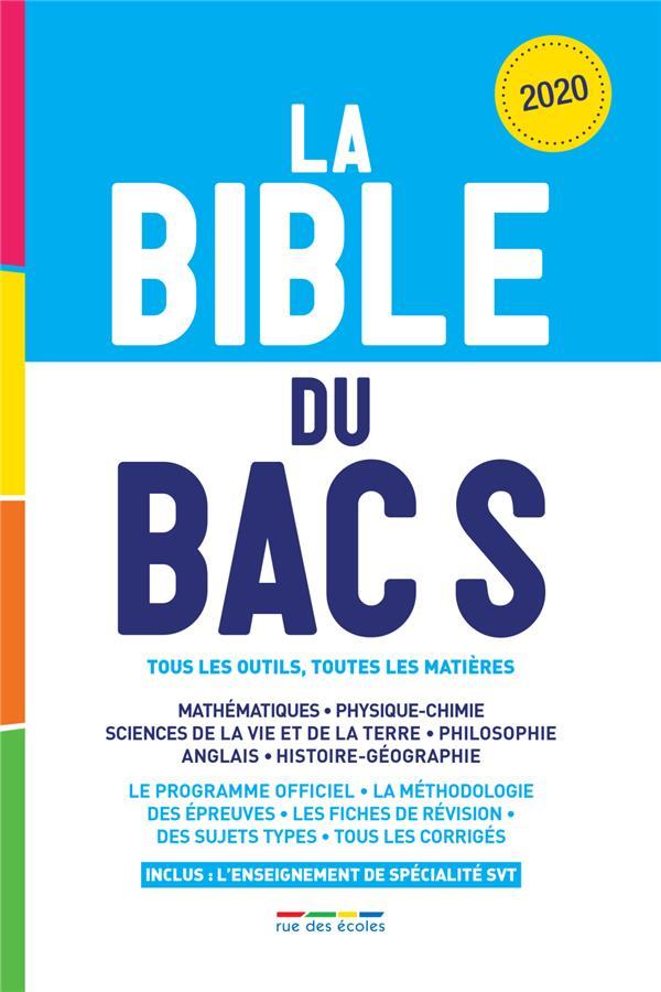 La bible du bac S ; tous les outils, toutes les matières (édition 2020)