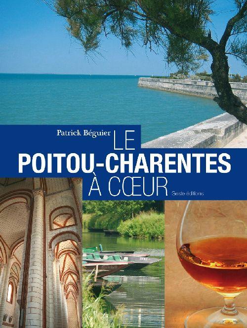 le Poitou-Charentes, à coeur