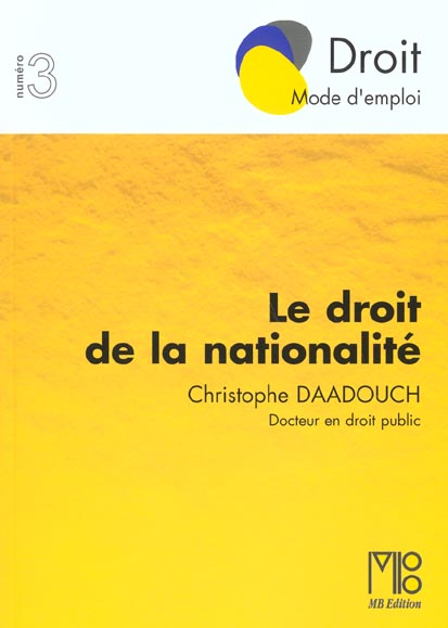 Droit De La Nationalite (Le)