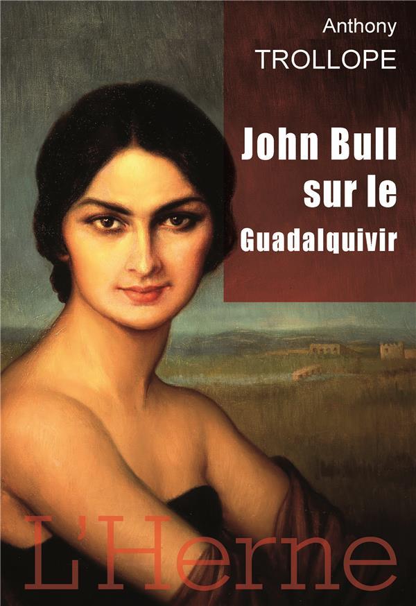 John Bull sur le Guadalquivir