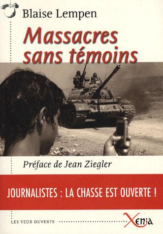 Massacres Sans Temoins
