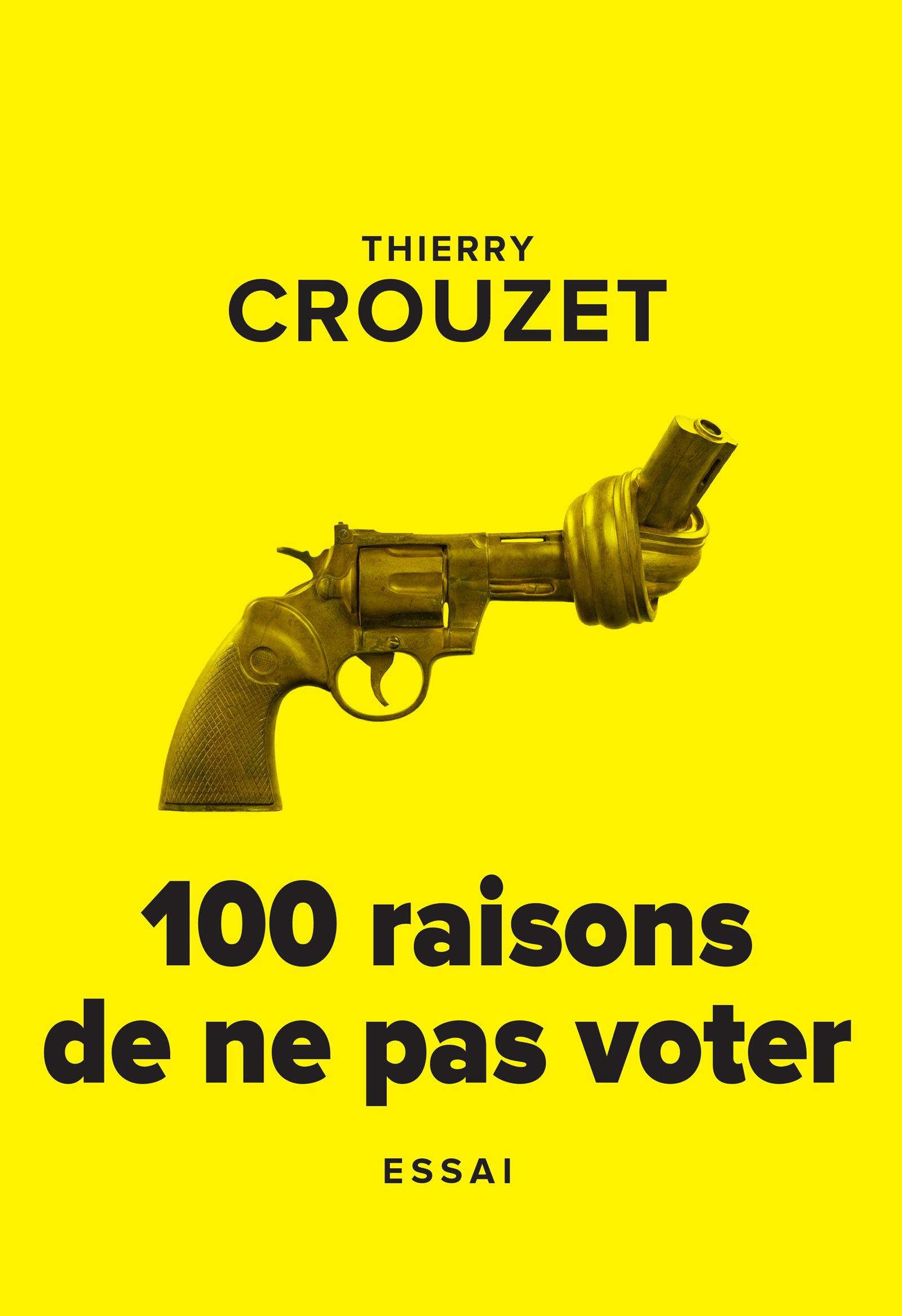 100 raisons de ne pas voter