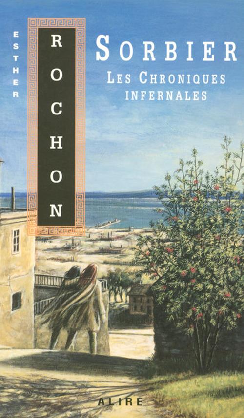 Les chroniques infernales - tome 6 sorbier - vol6