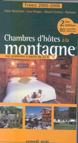 Chambres D'Hotes A La Montagne (Edition 2005/2006) (2e Edition)