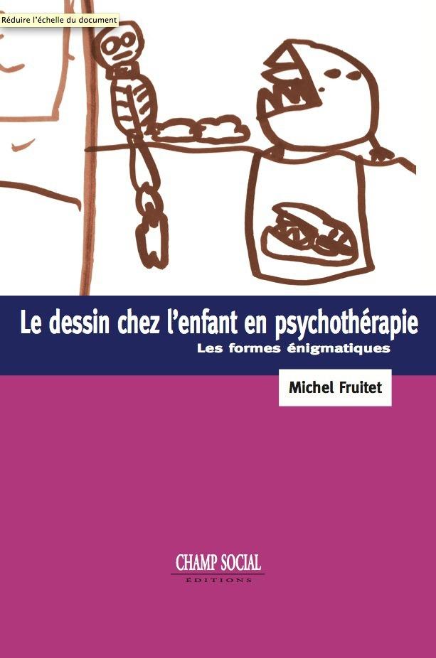 Le dessin chez l´enfant en psychothérapie