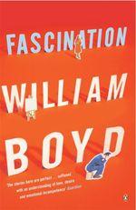 Vente Livre Numérique : Fascination  - William Boyd