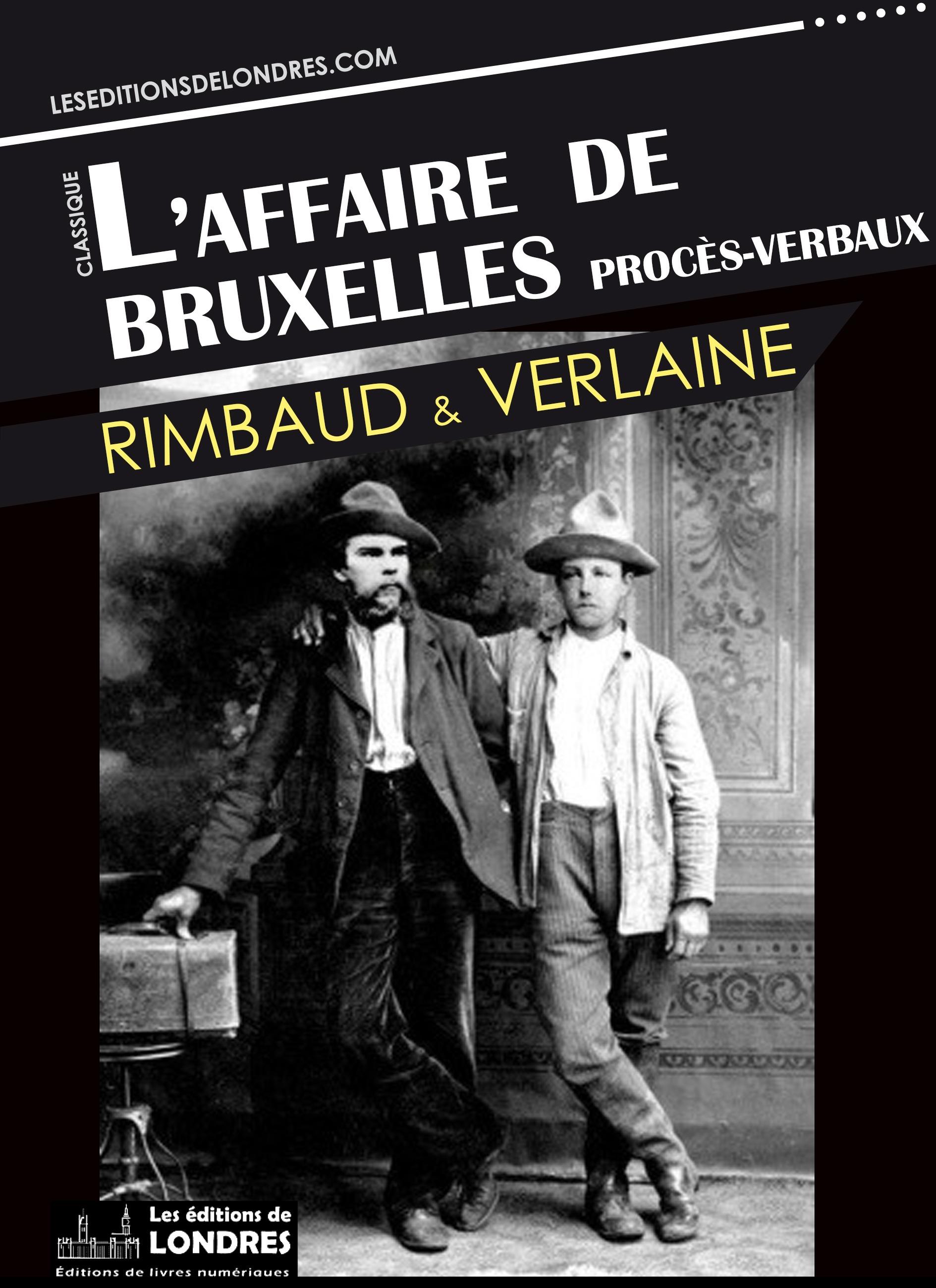 L'affaire de Bruxelles - Procès-verbaux
