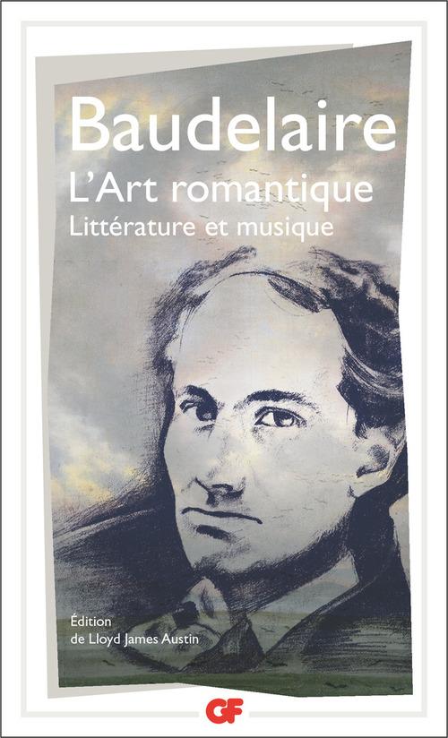 L'art romantique - litterature et musique