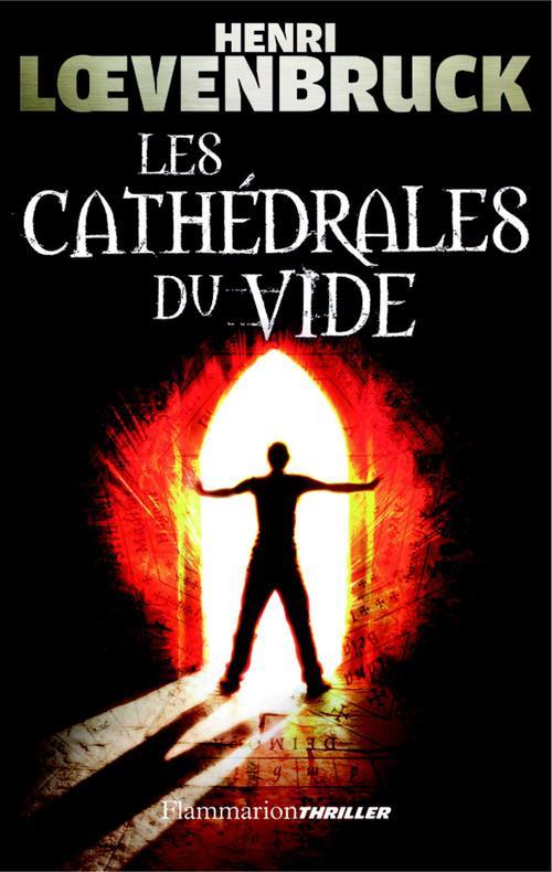 Les cathédrales du vide