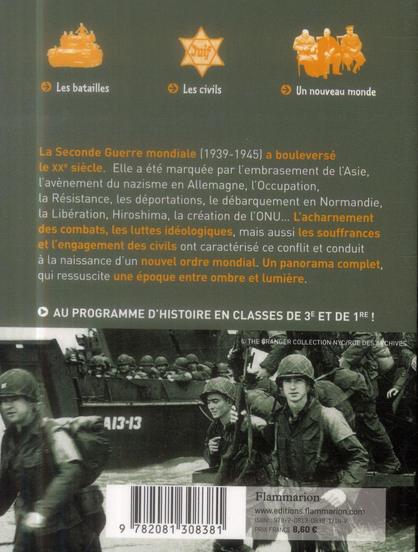 La Seconde Guerre Mondiale ; des origines à la victoire