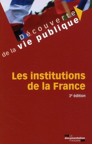 Les institutions de la France (3e édition)