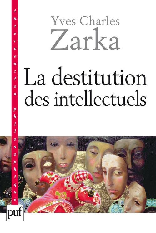 La destitution des intellectuels