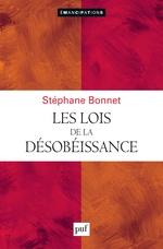 Vente Livre Numérique : Les lois de la désobéissance  - Stéphane Bonnet