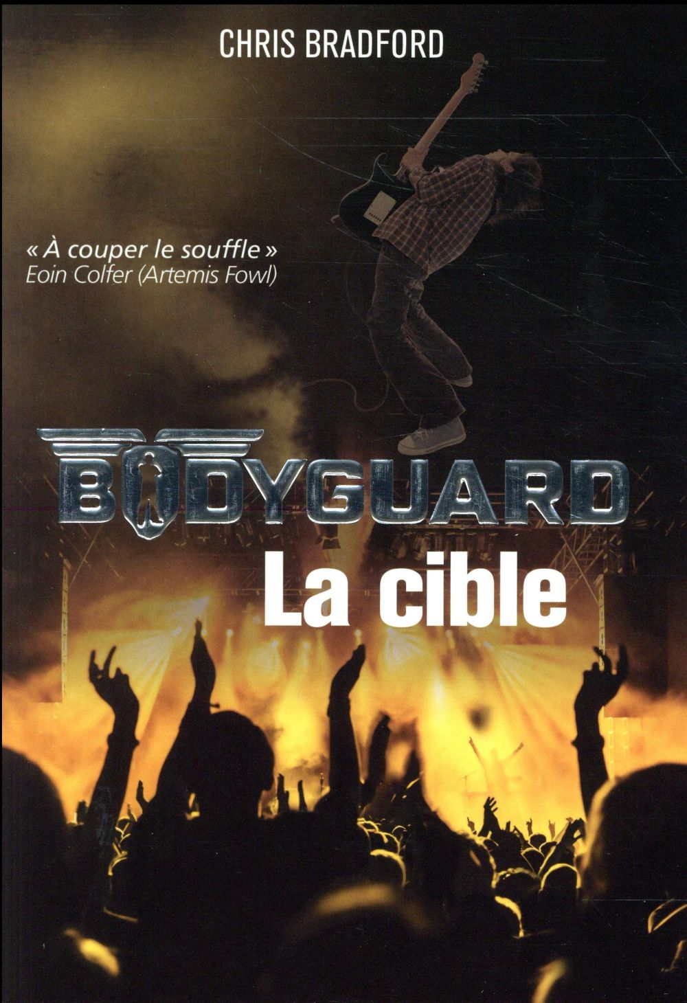 Bodyguard T.4 ; la cible