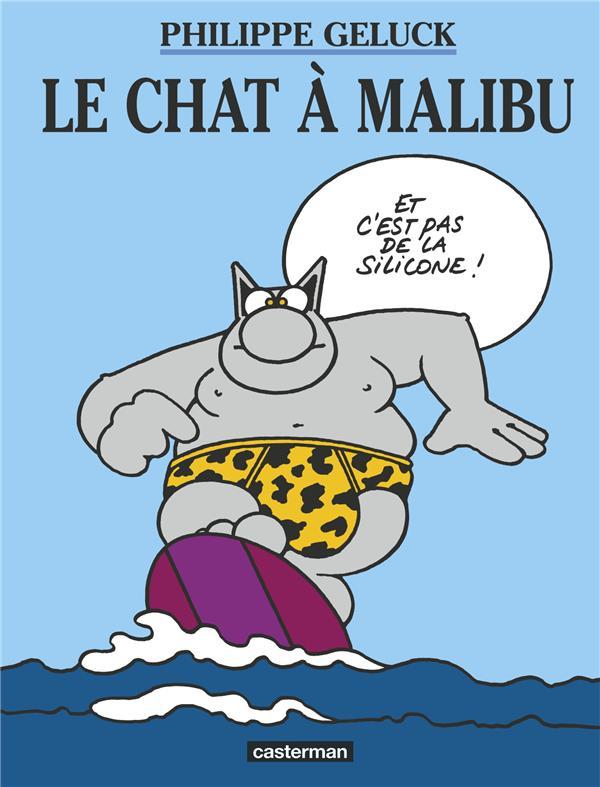 Le Chat t.7 ; le chat à Malibu
