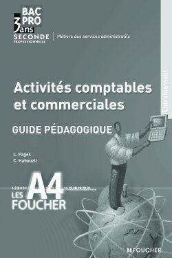 Activites Comptables Et Commerciales Bac Pro Guide Pedagogique Luc Fages Foucher Grand Format Espace Culturel Leclerc St Leu
