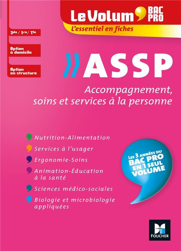 Le volum' ; ASSP, accompagnement, soins et services à la personne ; bac pro, 2de, 1re, Tle, option à domicile, option en structure