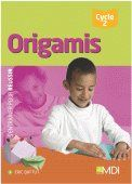 Origamis et Géométrie ; cycle 2